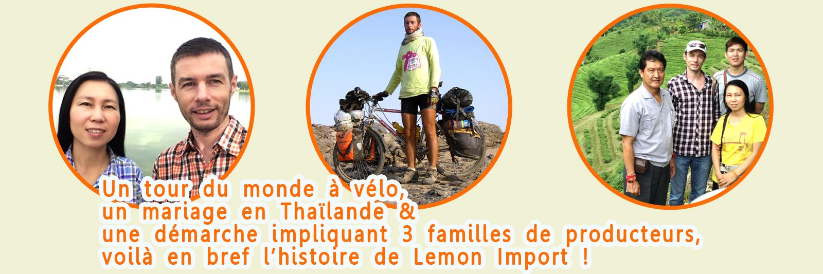 Un tour du monde à vélo, un mariage en Thaïlande et une démarche avec 3 producteurs thaïlandais : c'est Lemon Import, le projet de Junthana & Clément Pluchery